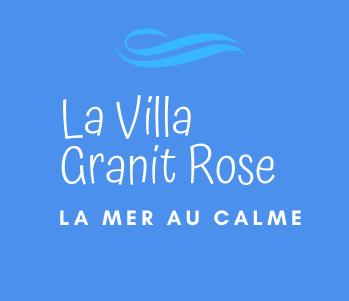 La Villa Granit Rose